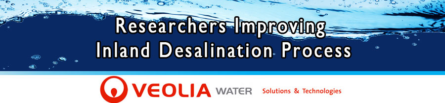 Researchers Improving Inland Desalination Process