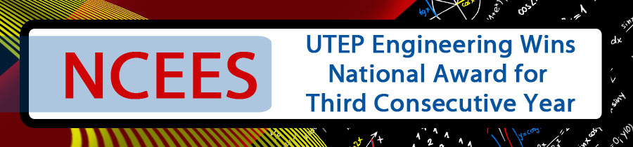 UTEP Engineering Wins National Award for Third Consecutive Year
