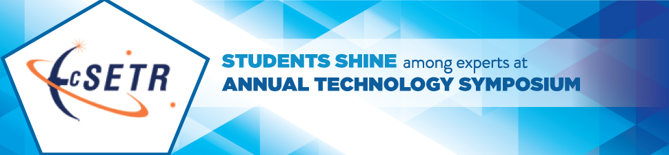 Students Shine Among Experts at Annual Technology Symposium