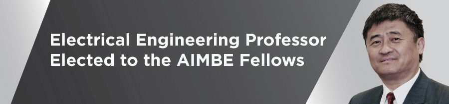 Electrical Engineering Professor Elected to the AIMBE Fellows