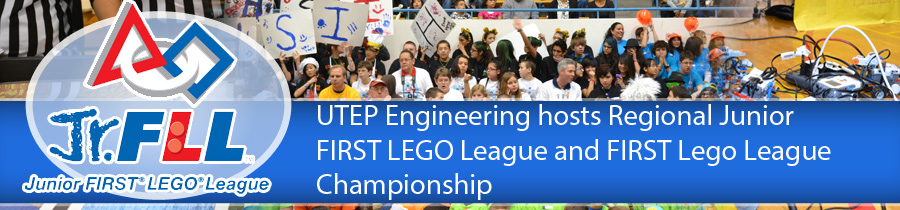 UTEP Engineering hosts Regional Junior FIRST LEGO League and FIRST Lego League Championship