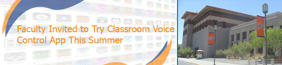 Faculty Invited to Try Classroom Voice Control App This Summer