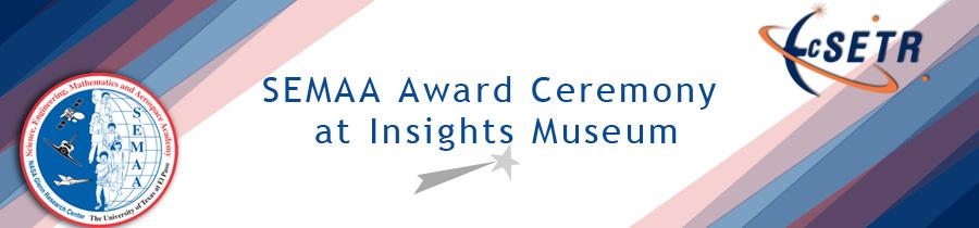 SEMAA Award Ceremony at Insights Museum