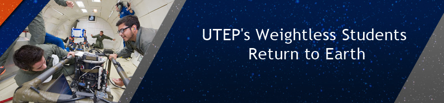 UTEP's Weightless Students Return to Earth