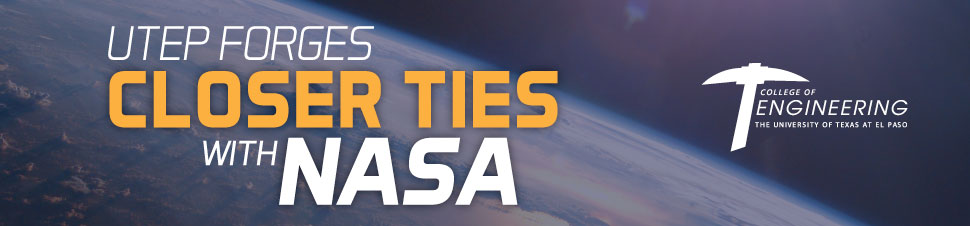 UTEP Forges Closer Ties with NASA