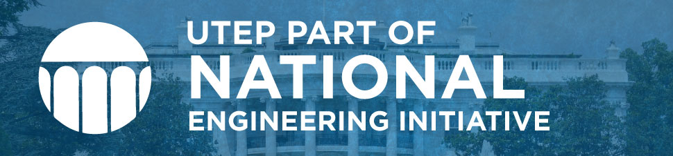 UTEP Part of National Engineering Education Initiative