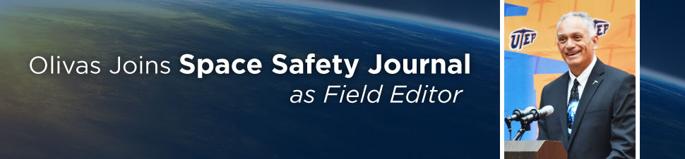 Olivas Joins Space Safety Journal as Field Editor