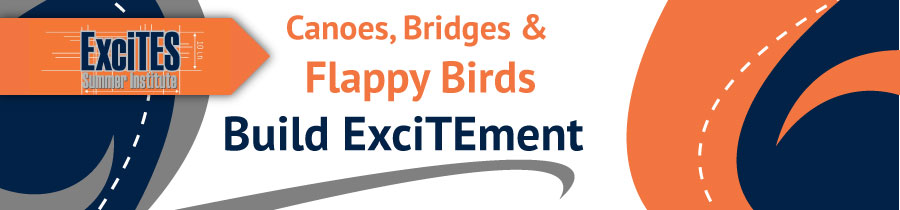 Canoes, Bridges and Flappy Birds Build ExciTEment