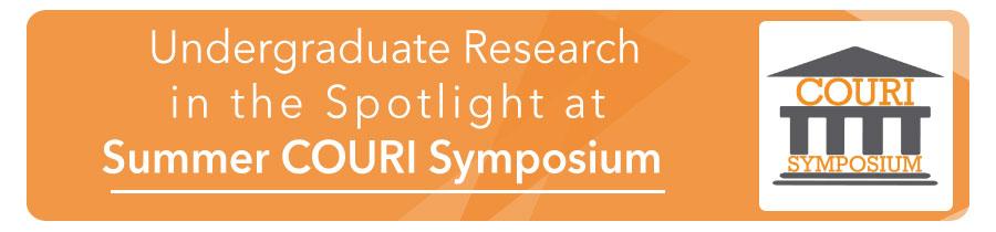 Undergraduate Research in the Spotlight at Summer COURI Symposium
