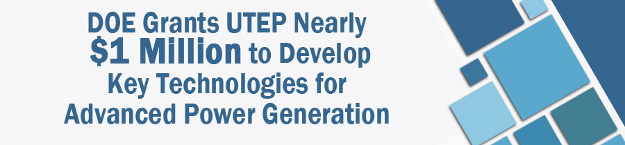 UTEP College of Engineering Receives a 200,000 NSF Grant to Help Fund Cyber Tutor System
