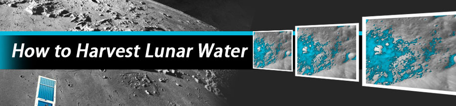 How to Harvest Lunar Water