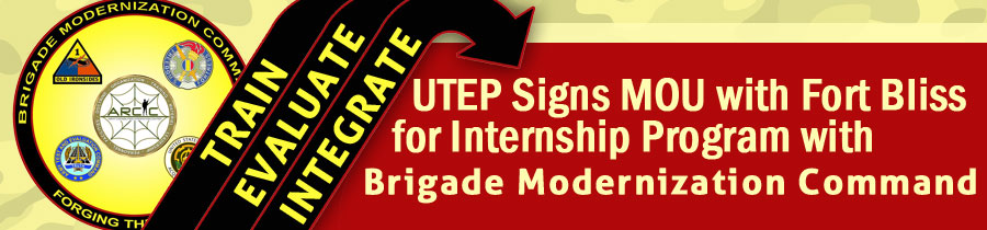 UTEP Signs MOU with Fort Bliss for Internship Program with Brigade Modernization Command