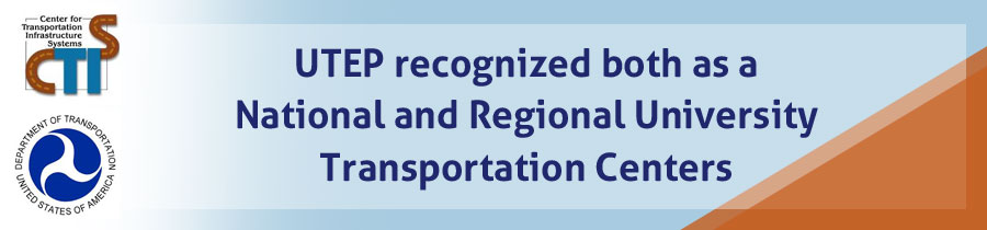 UTEP recognized both as a National and Regional University Transportation Centers