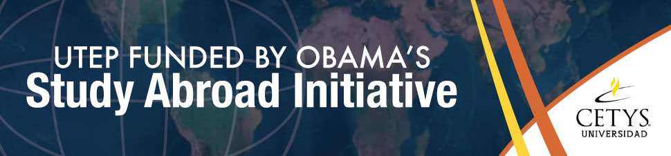 UTEP Funded by Obama's Study Abroad Initiative