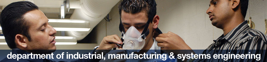 Industrial, Manufacturing & Systems Engineering
