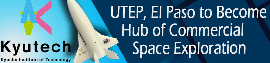 UTEP, El Paso to Become Hub of Commercial Space Exploration