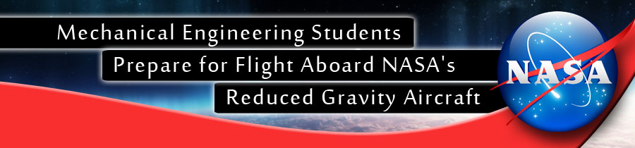 Mechanical Engineering Students Prepare for Flight Aboard NASA's Reduced Gravity Aircraft