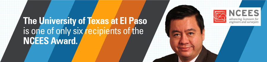 The University of Texas at El Paso is one of only six recipients of the NCEES Award.