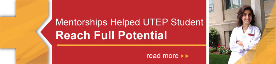Mentorships Helped UTEP Student Reach Full Potential