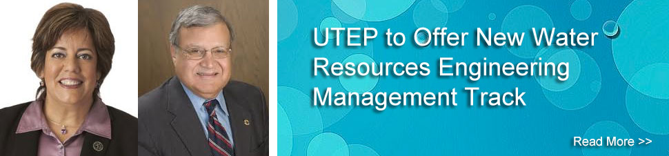 UTEP to Offer New Water Resources Engineering Management Track